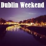 Weekendresa till Dublin